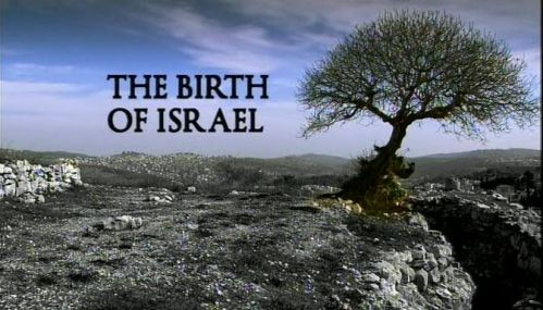 The Birth of Israel -  1fILME dOCUMENTÁRIO